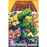 Savage Dragon Volume 15: This Savage World Signed & Numbered Edition (v. 15) (1582402558) by Larsen, Erik