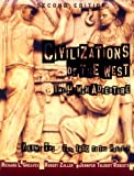 Civilizations of the West, Volume II: From 1660 to the Present (2nd Edition) (0673982831) by Greaves, Richard L.