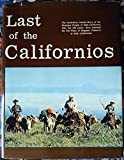 img - for Last of the Californios book / textbook / text book