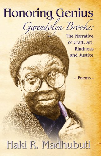 Honoring Genius: The Narrative of Craft, Art, Kindness and Justice: Poems