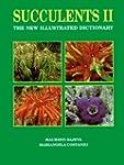 Succulents II: The New Illustrated Di...