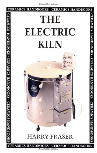 The Electric Kiln (Ceramics Handbooks) by University of Pennsylvania Press