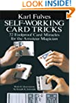 Self-Working Card Tricks: 72 Foolproo...