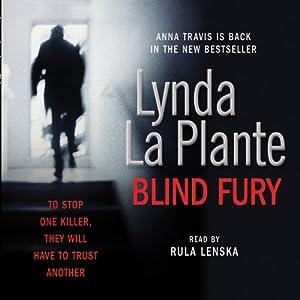 Blind Fury | [Lynda La Plante]