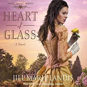 Heart of Glass: A Novel | [Jill Marie Landis]