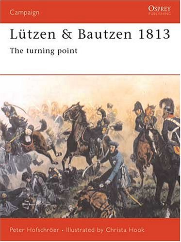 Lützen & Bautzen 1813: The Turning Point (Campaign)
