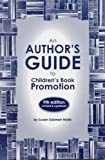 An Author's Guide to Children's Book Promotion, Ninth Edition