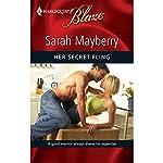 Her Secret Fling | Sarah Mayberry