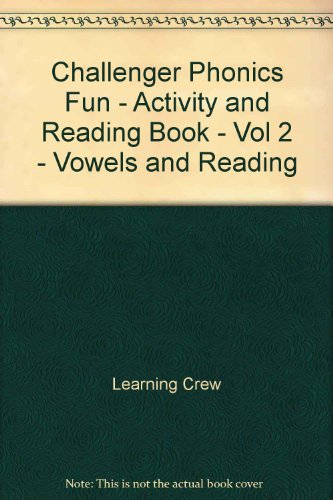 Challenger Phonics Fun - Activity and Reading Book - Vol 2 - Vowels and Reading PDF