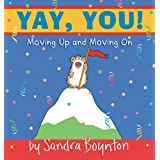 Yay, You! : Moving Up and Moving On