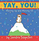 img - for Yay, You! : Moving Up and Moving On book / textbook / text book