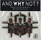 And Why Not? - Restless Days (She Screams Out Loud) UK shaped picture disc