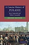img - for A Concise History of Poland (Cambridge Concise Histories) book / textbook / text book