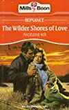 img - for The Wilder Shores of Love book / textbook / text book
