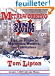 Sink or Swim in the Machine Shop