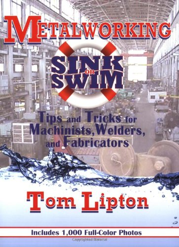 Metalworking Sink or Swim: Tips and Tricks for