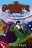 img - for The Gollywhopper Games: The New Champion book / textbook / text book