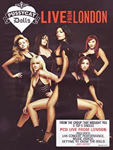 The Pussycat Dolls : Live from London