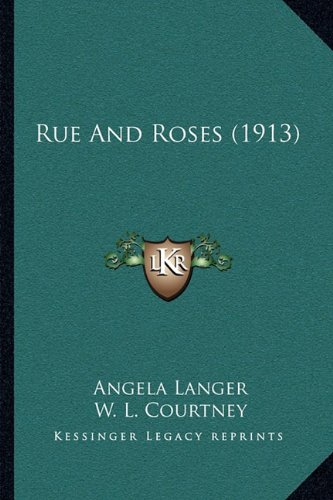 Rue and Roses (1913)