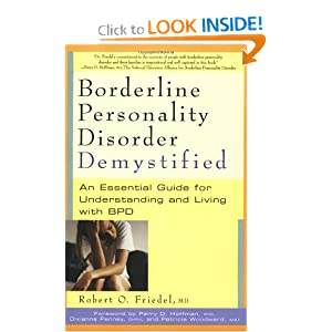 An Essential Guide for Understanding and Living with BPD - Robert O. Friedel