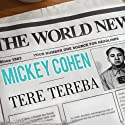 Mickey Cohen: The Life and Crimes of L.A.'s Notorious Mobster (       UNABRIDGED) by Tere Tereba Narrated by Kate Reading