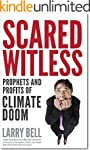 Scared Witless: Prophets and Profits...