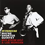 Introducing Wayne Shorter Quintet With Lee Morgan And Wynton Kelly by Shorter, Wayne (2011-05-03)