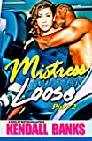 Mistress Loose (Part 2)
