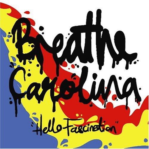 Breathe Carolina Hello