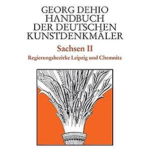 Handbuch der Deutschen Kunstdenkmäler, Sachsen (Dehio - Handbuch der deutschen Kunstdenkm