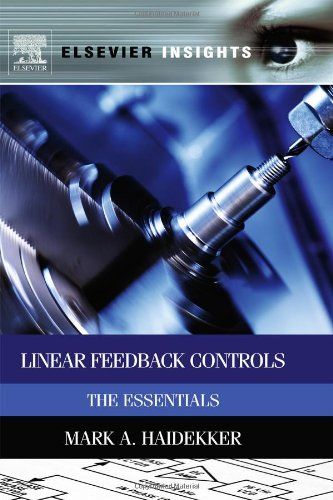 Linear Feedback Controls: The Essentials (Elsevier Insights) PDF