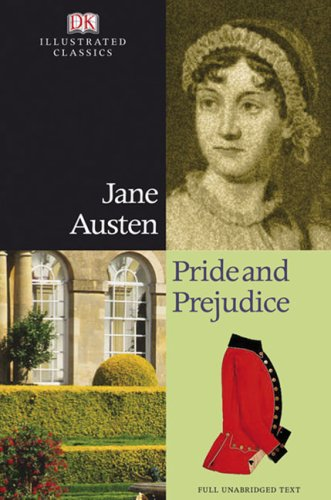 Pride and Prejudice (DK Illustrated Classics)