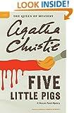 Five Little Pigs: A Hercule Poirot Mystery (Hercule Poirot Mysteries)