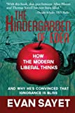 KinderGarden Of Eden: How the Modern Liberal Thinks (Volume 1)