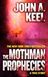 The Mothman Prophecies (0765341972) by Keel, John A.