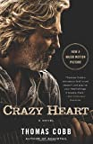 img - for Crazy Heart: A Novel book / textbook / text book
