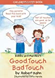 img - for Bobby and Mandee's Good Touch/Bad Touch: Children's Safety Book book / textbook / text book
