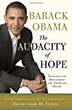 The Audacity of Hope: Thoughts on Reclaiming the American Dream (0307237699) by Obama, Barack