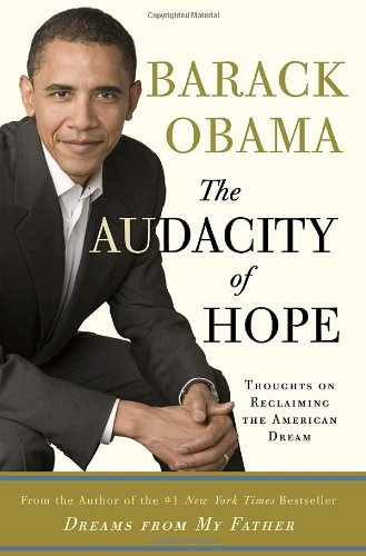 The Audacity of Hope: Reclaiming the American Dream