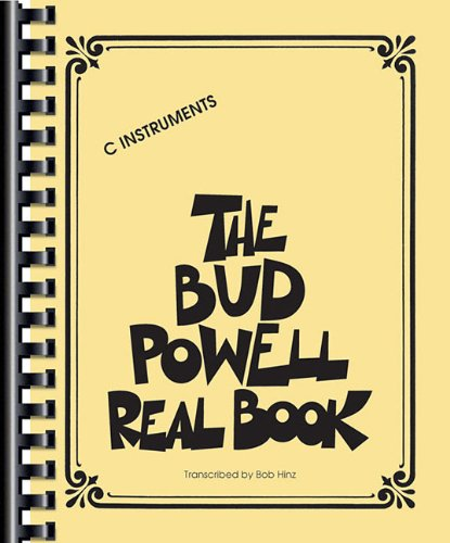 The Bud Powell Real Book: C Instruments