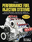 img - for Performance Fuel Injection Systems HP1557: How to Design, Build, Modify, and Tune EFI and ECU Systems.Covers Components, Sensors, Fuel and Ignition ... Tips, Aftermarket ECUs, and EFI Convers book / textbook / text book