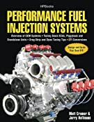 Performance Fuel Injection Systems: Amazon.co.uk: Matt Cramer: Books