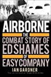Airborne: The Combat Story of Ed Sham...