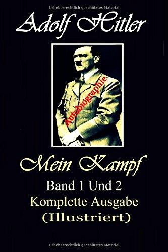 Mein Kampf (Illustriert) (German Edition)