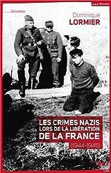 Les crimes nazis lors de la Libération de la France