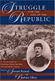 img - for Struggle for the Life of the Republic: A Civil War Narrative book / textbook / text book