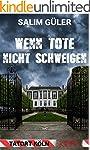 Wenn Tote nicht schweigen - Tatort K�...