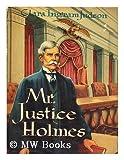 Mr Justice Holmes