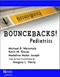 img - for Bouncebacks! Pediatrics book / textbook / text book