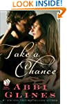 Take a Chance: A Rosemary Beach Novel...